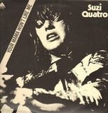 Your Mamma Won't Like Me - Suzi Quatro