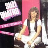 I've Never Been In Love / Starlight Lady - Suzi Quatro