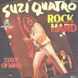 Rock Hard / State Of Mind - Suzi Quatro