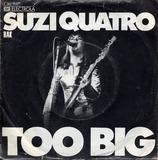 Too Big - Suzi Quatro