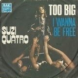 Too Big / I Wanna Be Free - Suzi Quatro