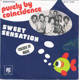Purely By Coincidence / Touched By Magic - Sweet Sensation