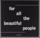 For All the Beautiful People - Swell