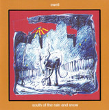 South Of The Rain And Snow - Swell