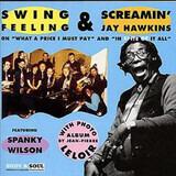 Swing Feeling & Screamin' Jay Hawkins - Swing Feeling & Screamin' Jay Hawkins