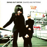 Shapes and Patterns - Swing Out Sister