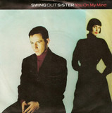 You On My Mind - Swing Out Sister