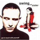 Get in Touch with Yourself - Swing Out Sister