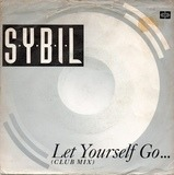 Let Yourself Go / Falling In Love - Sybil