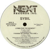 I Wanna Be Where You Are (Remix) / Living For The Moment - Sybil