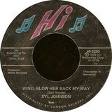 Back For A Taste Of Your Love / Wind, Blow Her Back My Way - Syl Johnson
