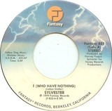 I (Who Have Nothing) - Sylvester
