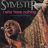 I Who Have Nothing - Sylvester