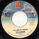 You Are My Friend - Sylvester