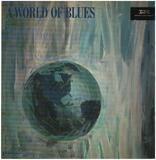 A World Of Blues - T-Bone Walker, Amos Milburn, Floyd Dixon a.o.