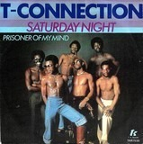 Saturday Night - T-Connection