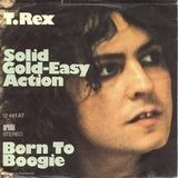 Solid Gold Easy Action / Born To Boogie - T. Rex