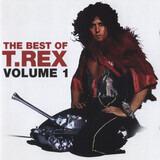 The Best Of T.Rex Volume 1 - T. Rex