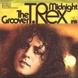The Groover / Midnight - T. Rex