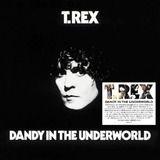 Dandy in the Underworld - T. Rex