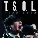 Code Blue - T.S.O.L.