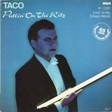 Puttin' On The Ritz / Livin' In My Dream World - Taco