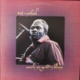 Oooh So Good 'N Blues - Taj Mahal