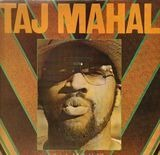 Satisfied 'n Tickled Too - Taj Mahal