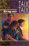 It's My Mix - Talk Talk
