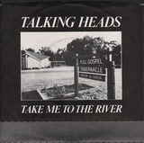 Take Me To The River / Thank You For Sending Me An Angel - Talking Heads