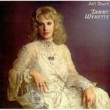 Soft Touch - Tammy Wynette