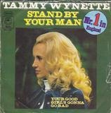 Stand By Your Man / Your Good Girl's Gonna Go Bad - Tammy Wynette