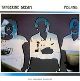 Poland (The Warsaw Concert) - Tangerine Dream