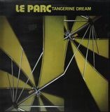 Le Parc - Tangerine Dream