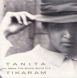 You Make The Whole World Cry (x1+2) (Vinyl Single) - Tanita Tikaram