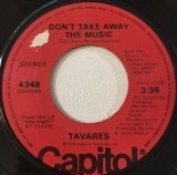 Don't Take Away The Music / Guiding Star - Tavares