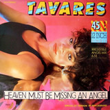 Heaven Must Be Missing An Angel / Whodunit - Tavares