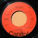 Too Late / Leave It Up To The Lady - Tavares