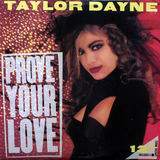 Prove Your Love - Taylor Dayne