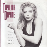 With Every Beat Of My Heart - Taylor Dayne