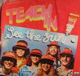 See The Sun - Teach-In