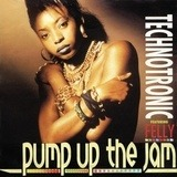 Pump Up The Jam - Technotronic Featuring Felly