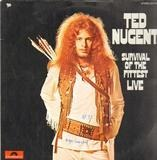 Survival Of The Fittest - Live - Ted Nugent And The Amboy Dukes