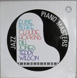 Jazz Piano Masters. Live At The New School - Teddy Wilson , Claude Hopkins , Dill Jones , Eubie Blake