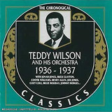 1936-1937 - Teddy Wilson And His Orchestra