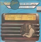 The Radio Years No. 2 - 1944 - Teddy Wilson And His Sextet