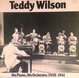 His Piano, His Orchestra 1938-1941 - Teddy Wilson