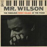 Mr. Wilson (The Fabulous Teddy Wilson At The Piano) - Teddy Wilson