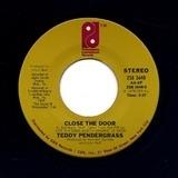 Close The Door / Get Up, Get Down, Get Funky, Get Loose - Teddy Pendergrass