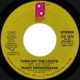 Turn Off The Lights / If You Know Like I Know - Teddy Pendergrass